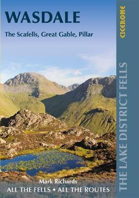 Walking the Lake District Fells: Wasdale: The Scafells, Great Gable, Pillar