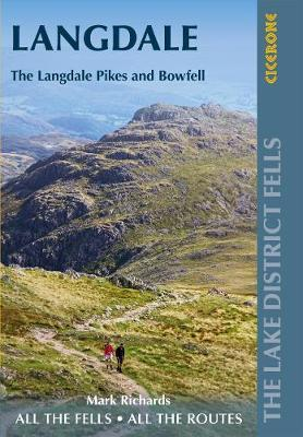 Walking the Lake District Fells: Langdale: The Langdale Pikes and Bowfell