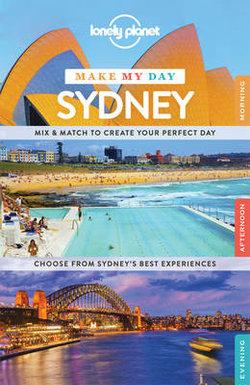 Lonely Planet Make My Day Sydney