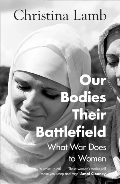 Our Bodies Their Battlefield