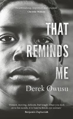 Derek Owusu | That Reminds Me | 9781529118599 | Daunt Books