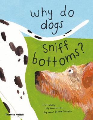 Why Do Dogs Sniff Bottoms