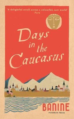 Days in the Caucasus