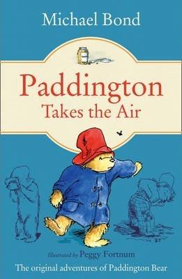 Michael Bond | Paddington Takes the Air | 9780006753797 | Daunt Books