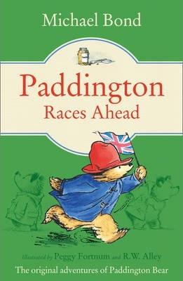 Michael Bond | Paddington Races Ahead | 9780007458851 | Daunt Books