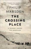 Philip Marsden | The Crossing Place | 9780008127435 | Daunt Books