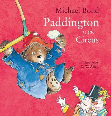 Michael Bond   Paddington at the Circus   9780008173661   Daunt Books