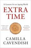 Camilla Cavendish | Extra Time | 9780008295172 | Daunt Books