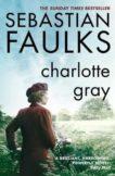 Sebastian Faulks   Charlotte Gray   9780099394310   Daunt Books