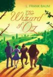L Frank Baum | The Wizard of Oz | 9780099595854 | Daunt Books