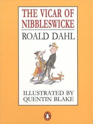 Roald Dahl | The Vicar of Nibbleswick | 9780140348910 | Daunt Books