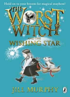 The Worst Witch and The Wishing Star (book 7)