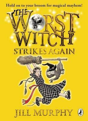 The Worst Witch Strikes Again (book 2)