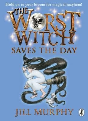 The Worst Witch Saves The Day (book 5)