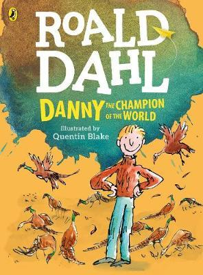 Danny The Champion of the World (illustrated Edition)