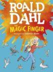Roald Dahl | The Magic Finger (Illustrated edition) | 9780141369310 | Daunt Books