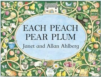 Each Peach Pear Plum by Janet and Alan Ahlberg | 9780141379524 ...
