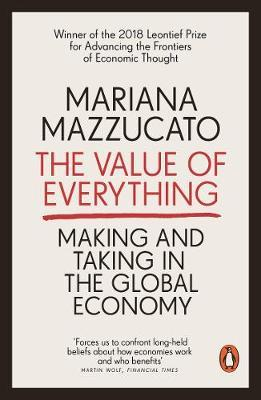 Mariana Mazzucato | The Value of Everything | 9780141980768 | Daunt Books