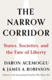 Daron Acemoglu and James Robinson | The Narrow Corridor: States