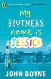 John Boyne | My Brother's Name is Jessica | 9780241376164 | Daunt Books