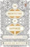 Alain de Botton | The Architecture of Happiness | 9780241970058 | Daunt Books