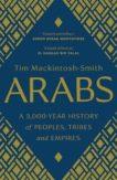 Tim Mackintish-Smith | Arabs: A 3000 Year History | 9780300251630 | Daunt Books
