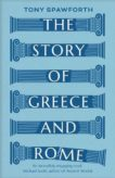 Tony Spawforth | The Story of Greece and Rome | 9780300251647 | Daunt Books