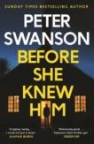 Peter Swanson   Before She Knew Us   9780571340675   Daunt Books
