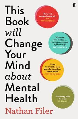 Nathan Filer   This Will Change Your Mind About Me   9780571345977   Daunt Books