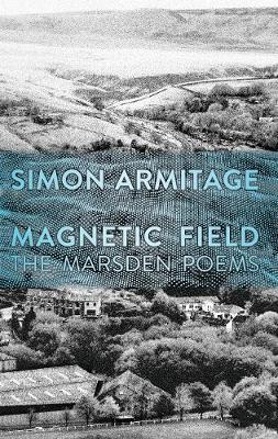 Magnetic Field: The Marsden Poems