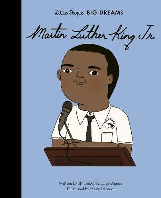 Martin Luther King (little People Big Dreams)