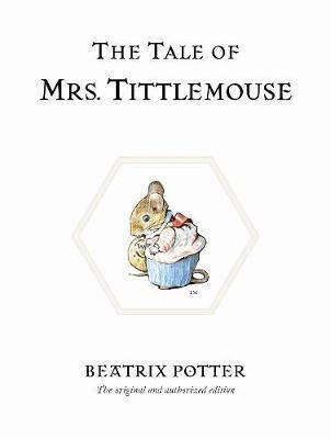 The Tale of Mrs Tittlemouse