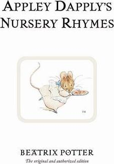 Beatrix Potter | Appley Dapply's Nursery Rhymes | 9780723247913 | Daunt Books