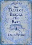 JK Rowling | The Tales of Beedle the Bard | 9780747599876 | Daunt Books