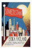 Erica Fatland | Sovietistan | 9780857057778 | Daunt Books