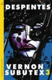 Virginie Despentes | Vernon Subutex 3 | 9780857059826 | Daunt Books