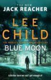 Lee Child   Blue Moon   9780857503633   Daunt Books