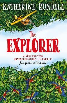 Katherine Rundell | The Explorer | 9781408882191 | Daunt Books