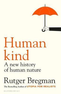 Rutger Bregman | Humankind: A Hopeful History | 9781408898932 | Daunt Books