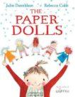 Julia Donaldson | Paper Dolls | 9781447220145 | Daunt Books