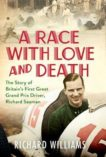 Richard Williams | A Race with Love and Death | 9781471179358 | Daunt Books