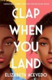 Elizabeth Acevedo | Clap When You Land | 9781471409127 | Daunt Books