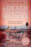 James von Leyden | Death in the Medina | 9781472130624 | Daunt Books