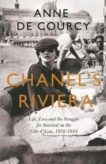 Anne de Courcy | Chanel's Riviera | 9781474608213 | Daunt Books