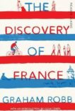 Graham Robb | The Discovery of France | 9781509803484 | Daunt Books