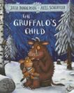 Julia Donaldson | The Gruffalo's Child | 9781509804764 | Daunt Books