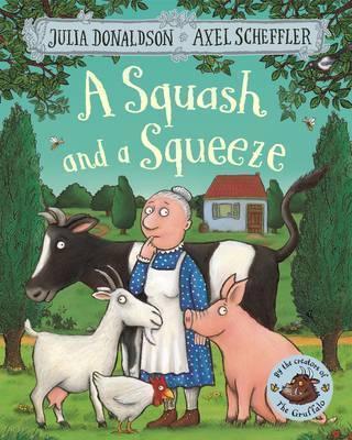 Julia Donaldson | A Squash and a Squeeze | 9781509804788 | Daunt Books