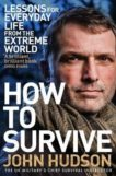 John Hudson | How To Survive: Lessons for Everyday Life | 9781509833580 | Daunt Books