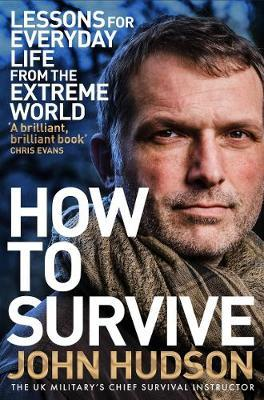 How To Survive: Lessons For Everyday Life