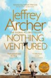 Jeffery Archer | Nothing Ventured | 9781509851300 | Daunt Books
